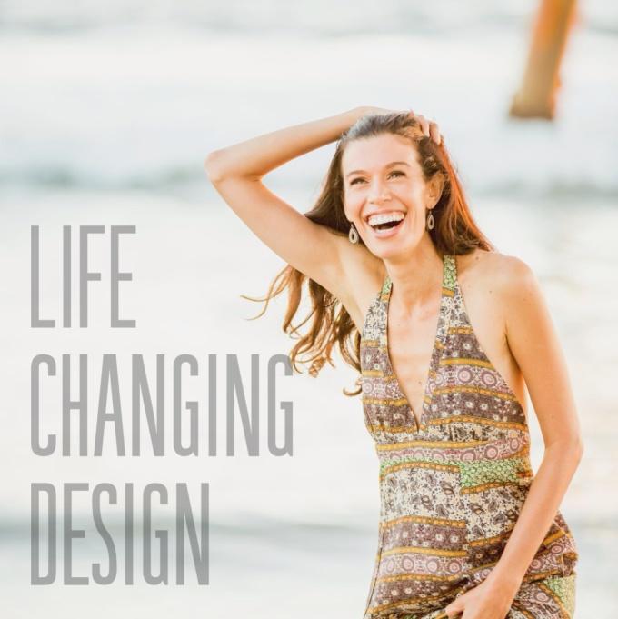 life changing design